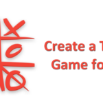 Learn to create a Tic-Tac-Toe Game for Android