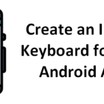 Creating an In-App Keyboard for your Android Apps