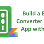 Build a Binary Converter Android App with Kotlin